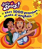 totally spies mes 1000 premiers mots d anglais