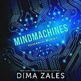 Mindmachines: Human++, Book 1
