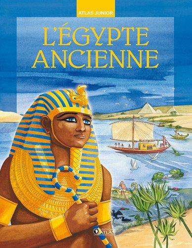 L'Egypte ancienne par Alessandro Bongioanni, Tiziana Campana