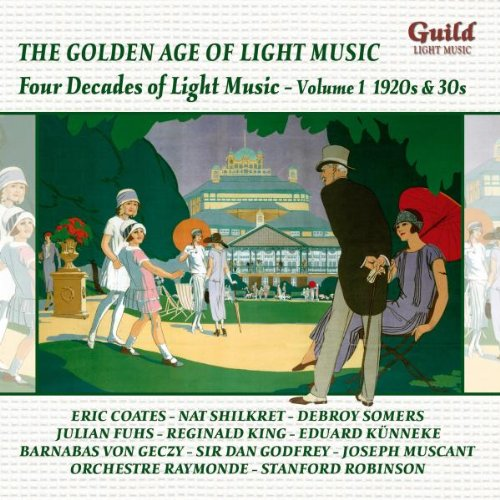 the-golden-age-of-light-music-four-decades-of-light-music-volume-i-1920s-30s