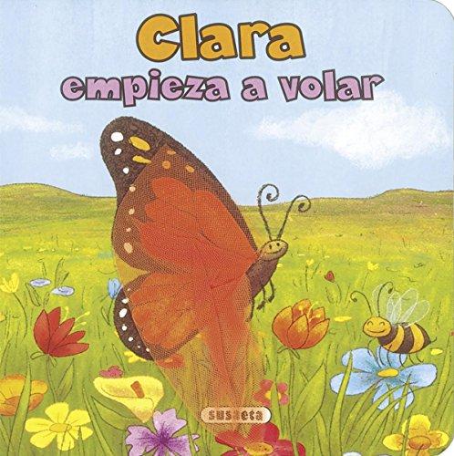 Clara empieza a volar (Me hago mayor) por Susaeta Ediciones S A