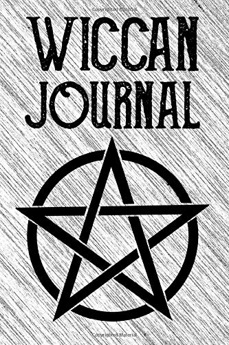 Wiccan Journal: Witchcraft Logbook Notebook Keep Track Of Your Ritual Spells Perfect Gift For Wicca Casters, Magic Casters, Halloween Spell Book Summoners
