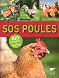 SOS poules. 100 problèmes et solutions