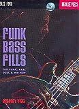 Funk Bass Fills (+CD) : for bass/tab
