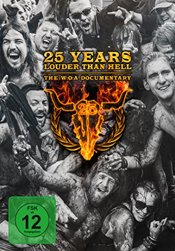 25 Years Louder Than Hell-The W:O:A Documentary [Edizione: Regno Unito]