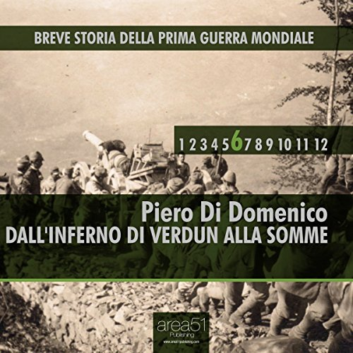 Breve storia della Prima Guerra Mondiale, Vol. 6  Audiolibri