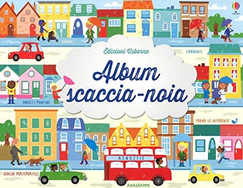 Album scaccia-noia. Ediz. illustrata