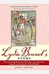 Lydia Bennet's Story: A Sequel to Pride and Prejudice Kindle Edition