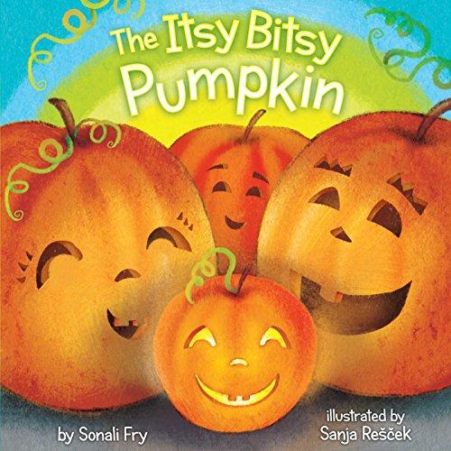 The Itsy Bitsy Pumpkin.