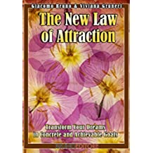 The New Law of Attraction