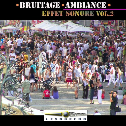 Bruitage Ambiance Effet sonore, vol. 2 (Effet sonore)