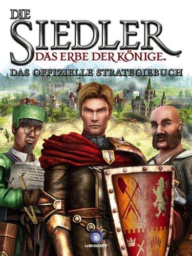 Die Siedler - Das Erbe der Könige (Lösungsbuch)