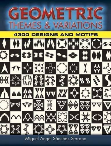 Geometric Themes and Variations: 4300 Designs and Motifs (Dover Pictorial Archive Series)