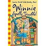 Winnie Spells Trouble! by Laura Owen (2014-03-06)