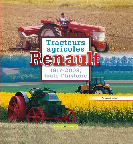 Tracteur Renault par Bernard Salvat