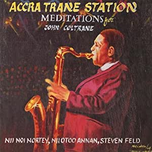 meditations for john coltrane by cd baby accra trane station musique. Black Bedroom Furniture Sets. Home Design Ideas