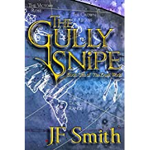 The Gully Snipe (The Dual World Book 1)