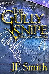The Gully Snipe (The Dual World Book 1) (English Edition)
