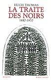 Telecharger Livres La traite des noirs 1440 1870 (PDF,EPUB,MOBI) gratuits en Francaise