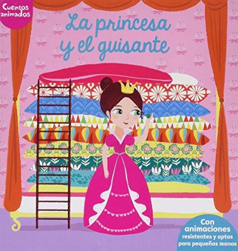 La princesa y el guisante: Cuentos animados. Con animaciones resistentes y aptas para pequeñas manos