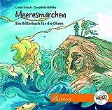 Meeresmärchen - Ein Bilderbuch für die Ohren