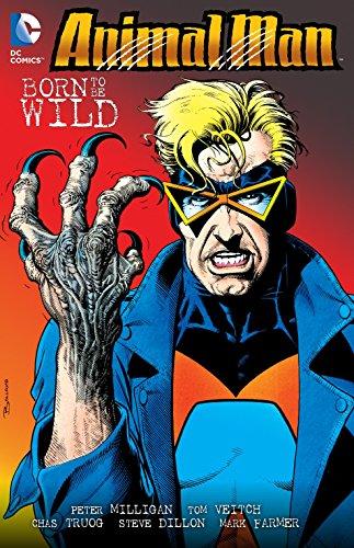 Animal Man Volume 4: Born to be Wild TP por Peter Milligan