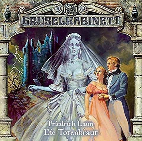 Gruselkabinett - Folge 07: Die Totenbraut