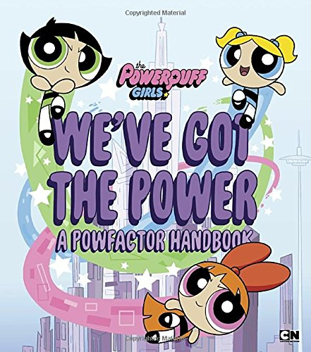 A Powfactor Handbook (The Powerpuff Girls) ()