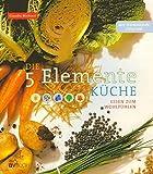 Die 5 Elemente Küche (Amazon.de)