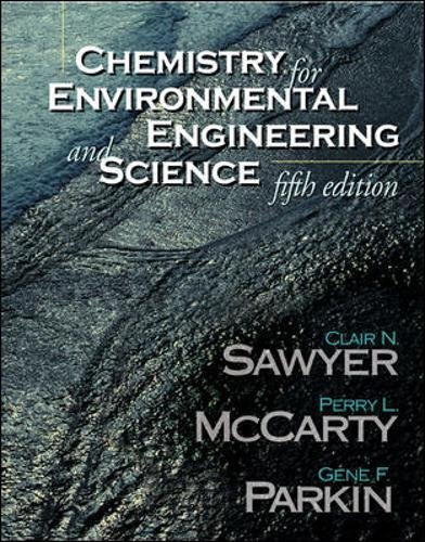 Chemistry for Environmental Engineering and Science (Water Resources and Environmental Engineering)