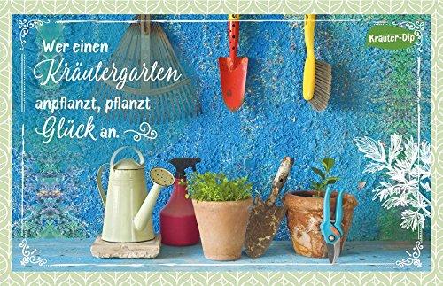 Wer einen Kräutergarten anpflanzt, pflanzt Glück an.: Kräuter-Dip-Karte