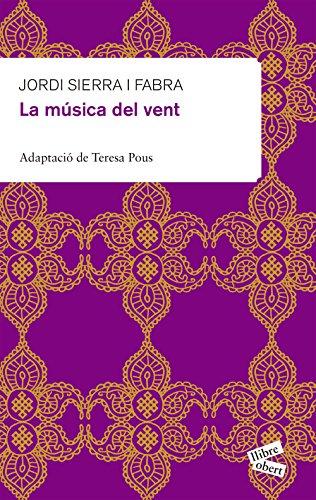 La música del vent (Llibre Obert) por Jordi Sierra i Fabra