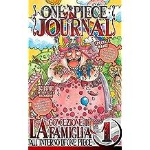 ONE PIECE JOURNAL - Volume 1: La concezione di Famiglia in ONE PIECE