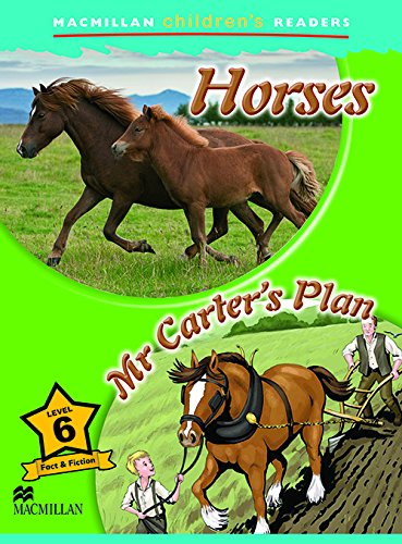 MCHR 6 Horses (Macmillan Children's Readers)