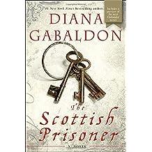 The Scottish Prisoner: A Novel (Lord John Grey, Band 4)