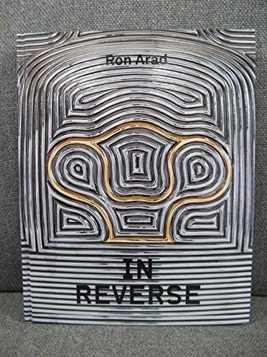 Ron Arad: In Reverse