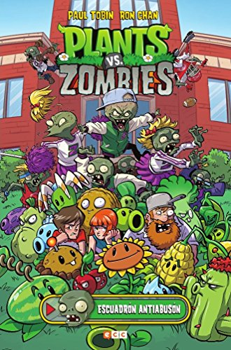 Plants vs. Zombies: Escuadrón antiabusón por Paul Tobin