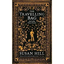 The Travelling Bag : And Other Ghost Stories