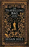 The Travelling Bag : And Other Ghost Stories par Hill