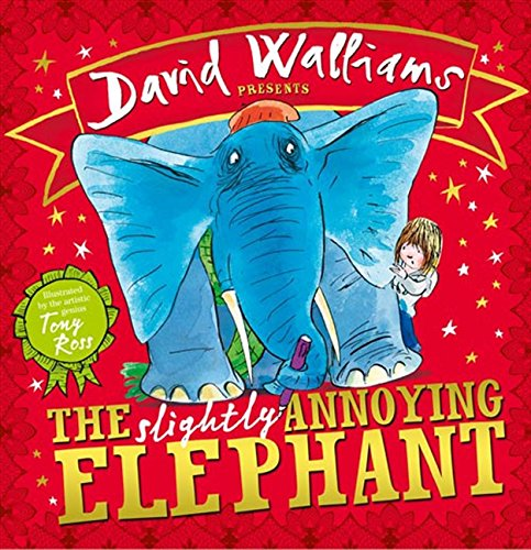 The Slightly Annoying Elephant por David Walliams
