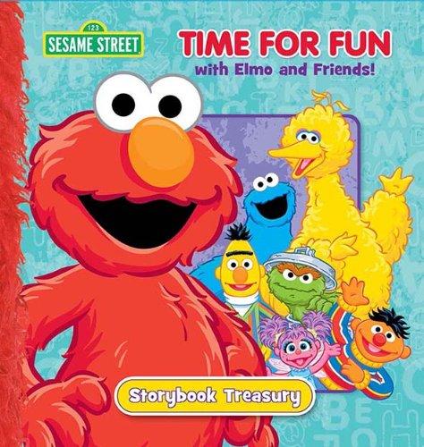 Sesame Street Time for Fun with Elmo and Friends! Storybook Treasury (Sesame Street (Dalmatian Press)) Elmo Sesame Street Shorts