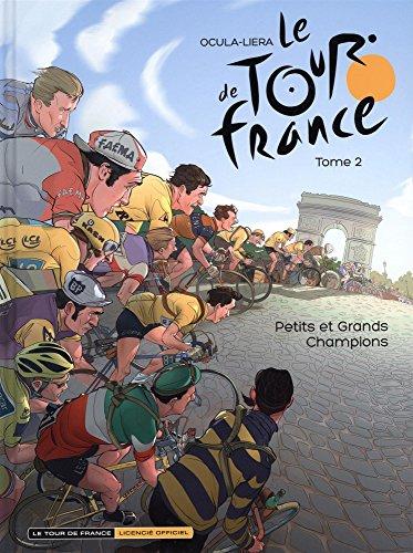 Le Tour de France - tome 2 - Petits et grands Champions par Ocula Didier