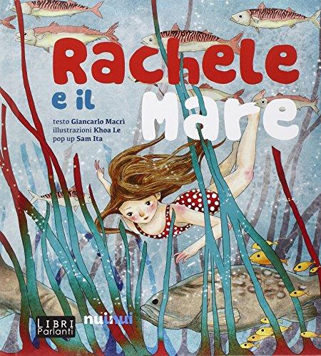 Rachele e il mare. Libro sonoro e pop-up