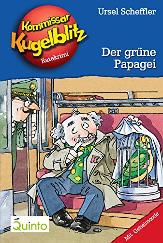 Kommissar Kugelblitz 04. Der grüne Papagei: Kommissar Kugelblitz Ratekrimis -