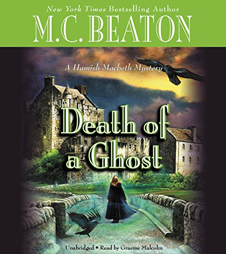 Death of a Ghost: Library Edition (Hamish Macbeth Mystery)