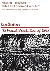 Recollections: French Revolution of 1848 (Social Science Classics Series)