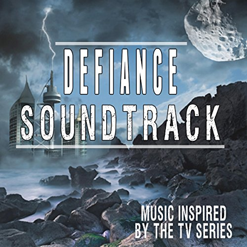 Music Inspired by the TV Series: Defiance Soundtrack