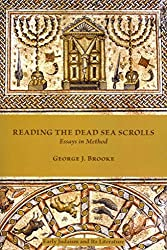 [(Reading the Dead Sea Scrolls : Essays in Method)] [By (author) George J. Brooke] published on (September, 2013)