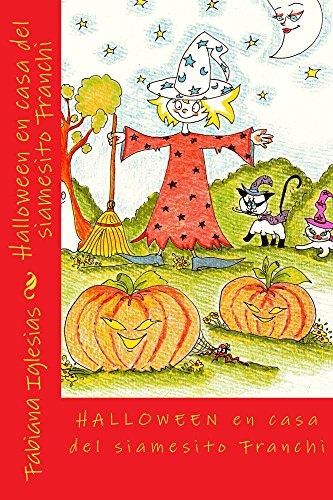 l siamesito Franchi (Spanish Edition) (Gato Halloween)