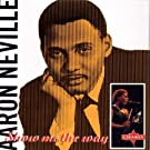 Show Me the Way by Aaron Neville